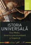 Istoria universala, Vol. 2 - Evul mediu. America precolumbiana si hispanica/Daniela Ducu si Doina-Cristina Rusu, ALL