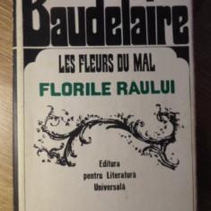 LES FLEURS DU MAL. FLORILE RAULUI EDITIE BILINGVA - BAUDELAIRE