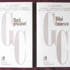 MARII PROZATORI (Creanga, Caragiale, Slavici) si MIHAI EMINESCU - G. Calinescu