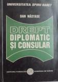 Drept diplomatic si consular, Dan Nastase