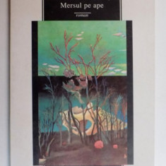 MERSUL PE APE de MARIANA SIPOS , 1996