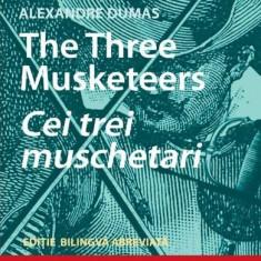 Cei trei mușchetari (ediţie bilingvă)
