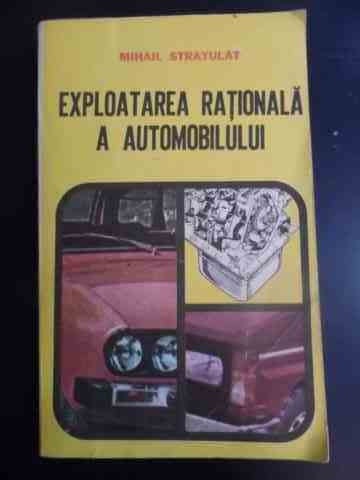Exploatarea Rationala A Automobilului - Mihail Stratulat ,546859