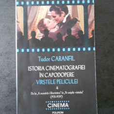 TUDOR CARANFIL - ISTORIA CINEMATOGRAFIEI IN CAPODOPERE. VARSTELE PELICULEI vol.4
