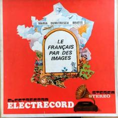 Le francais par des images de maria dumitrescu brates 3 viniluri, VINIL