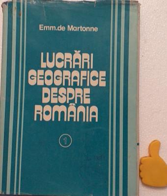 Lucrari geografice despre Romania, vol. 1 Emm. de Martonne foto