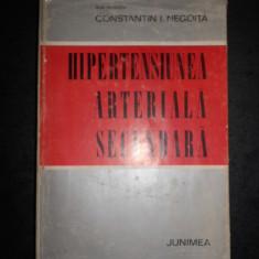 CONSTANTIN I. NEGOITA - HIPERTENSIUNEA ARTERIALA SECUNDARA