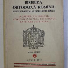 BISERICA ORTODOXA ROMANA - BULETINUL OFICIAL AL PATRIARHIEI ROMANE , ANUL LXXIII , NR. 6 , IUNIE , 1955
