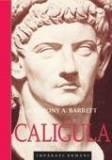 Caligula | Anthony A. Barrett