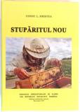 STUPARITUL NOU - CONST. L. HRISTEA (EDITIE ANASTATICA)