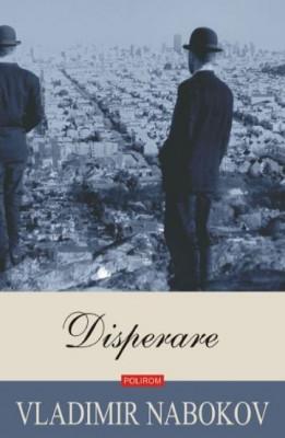 Disperare - Vladimir Nabokov foto