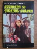 David H. Lawrence - Fecioara și țiganul * Vulpea