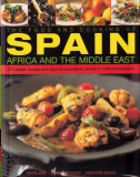 The Food and Cooking of Spain Africa and the Middle East