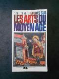 PROSPER MERIMEE - ETUDES SUR LES ARTS DU MOYEN AGE (1967, limba franceza)