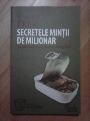 Secretele mintii de milionar - HARY EKER foto