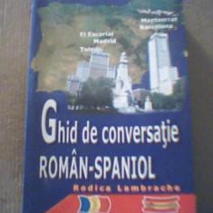 Rodica Lambrache - GHID DE CONVERSATIE ROMAN-SPANIOL { 2008 }