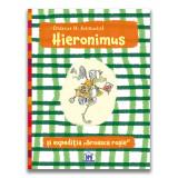 """Hieronimus si expeditia """"Broasca rosie""""   Andreas H. Schmachtl"""