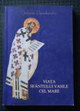 Stelianos Papadopoulos - Viața Sfântului Vasile cel Mare
