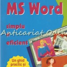 MS Word Simplu Si Eficient - Cristina Perhinschi, Petronela Iluca