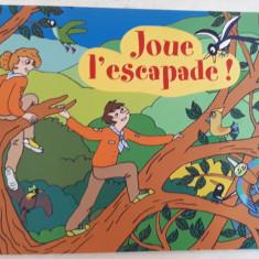 JOUE L' ESCAPADE ! , ILLUSTRATIONS par MARIE-LAURE BONNET