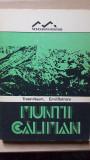 Muntii Caliman- Traian Naum, Emil Butnaru