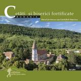 Cetati si biserici fortificate din Romania / Rural fortresses and fortifield churches  , Ad Libri