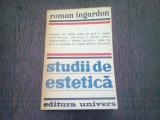 STUDII DE ESTETICA - ROMAN INGARDEN