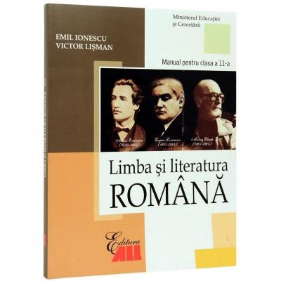 Limba si literatura romana. Manual clasa a XI-a - Emil Ionescu, Victor Lisman foto