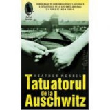 Tatuatorul de la Auschwitz - Heather Morris, Humanitas