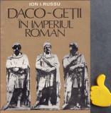 Daco-getii in Imperiul roman Ion I. Russu