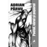 Poetul, varul si poporul - Adrian Parvu