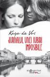 Jurnalul unei iubiri imposibile (Ediția a II-a)