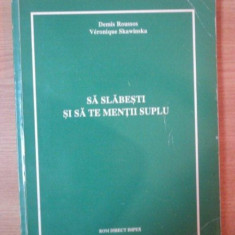 SA SLABESTI SI SA TE MENTII SUPLU de DEMIS ROUSSOS , VERONIQUE SKAWINSKA , 1994