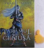 Tronul de clestar, vol. 7 Taramul de cenusa Sarah J. Maas