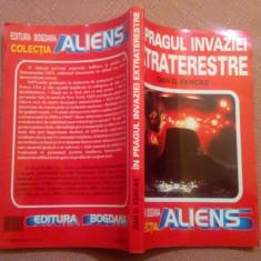 In Pragul Invaziei Extraterestre - Dan D. Farcas