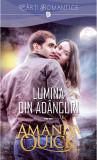 Lumina din adancuri | Amanda Quick