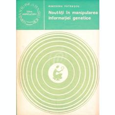Noutati in manipularea informatiei genetice