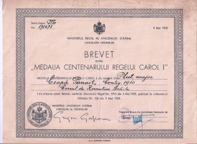 """BREVET PENTRU  """"MEDALIA CENTENARUL REGELUI CAROL I """" SEMNATA G. GAFENCU foto"""