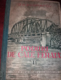 PODURI DE CALE FERATA , VOLUMUL II
