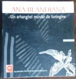 "ANA BLANDIANA - UN ARHANGHEL MURDAR DE FUNINGINE (CARTE+CD, 2004) [T.T. 77'06""]"