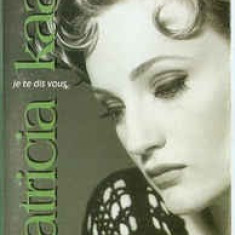 Caseta Patricia Kaas-Je Te Dis Vous, originala