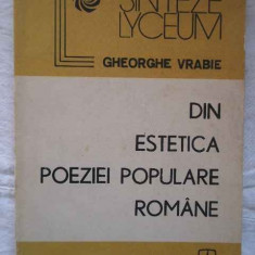 Din Estetica Poeziei Populare Romanesti - Gheorghe Vrabie ,271041