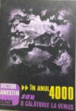 In anul 4000 sau o calatorie la Venus Victor Anestin, Dacia