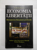 A Treia forta ECONOMIA LIBERTATII Renasterea Romaniei profunde