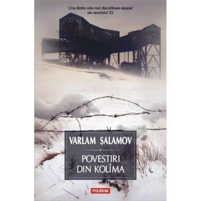 Povestiri din Kolima (I) - Varlam Salamov foto