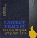 Carnet tehnic Extractia titeiului Dragulescu Ioachimciuc