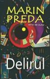 Delirul/Marin Preda, Cartex 2000