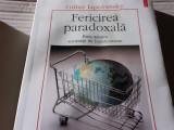 FERICIREA PARADOXALA -ESEU ASUPRA SOCIETATII DE CONSUM- GILLES LIPOVETSKU PATATA