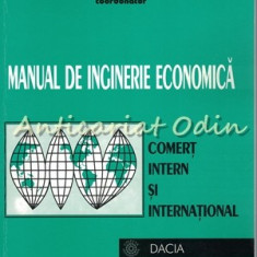Manual De Inginerie Economica. Comert Intern Si International - Costache Rusu