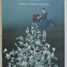DEVIATII DE STEREO de IOANA - CRISTINA CASAPU , 2016